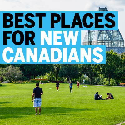Best Places for New Canadians