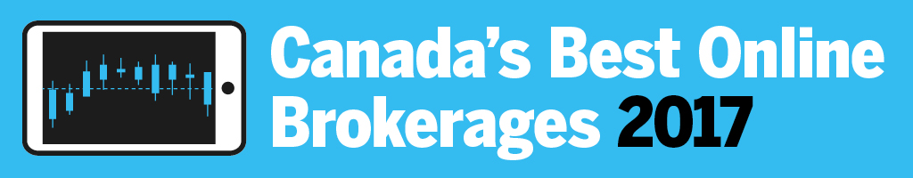 Canada's Best Online Brokerages 2017