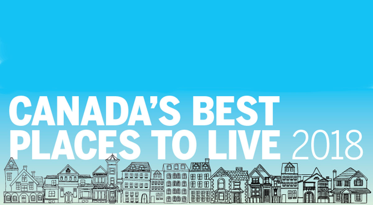 Canada's Best Places to Live 2018: Full ranking - MoneySense
