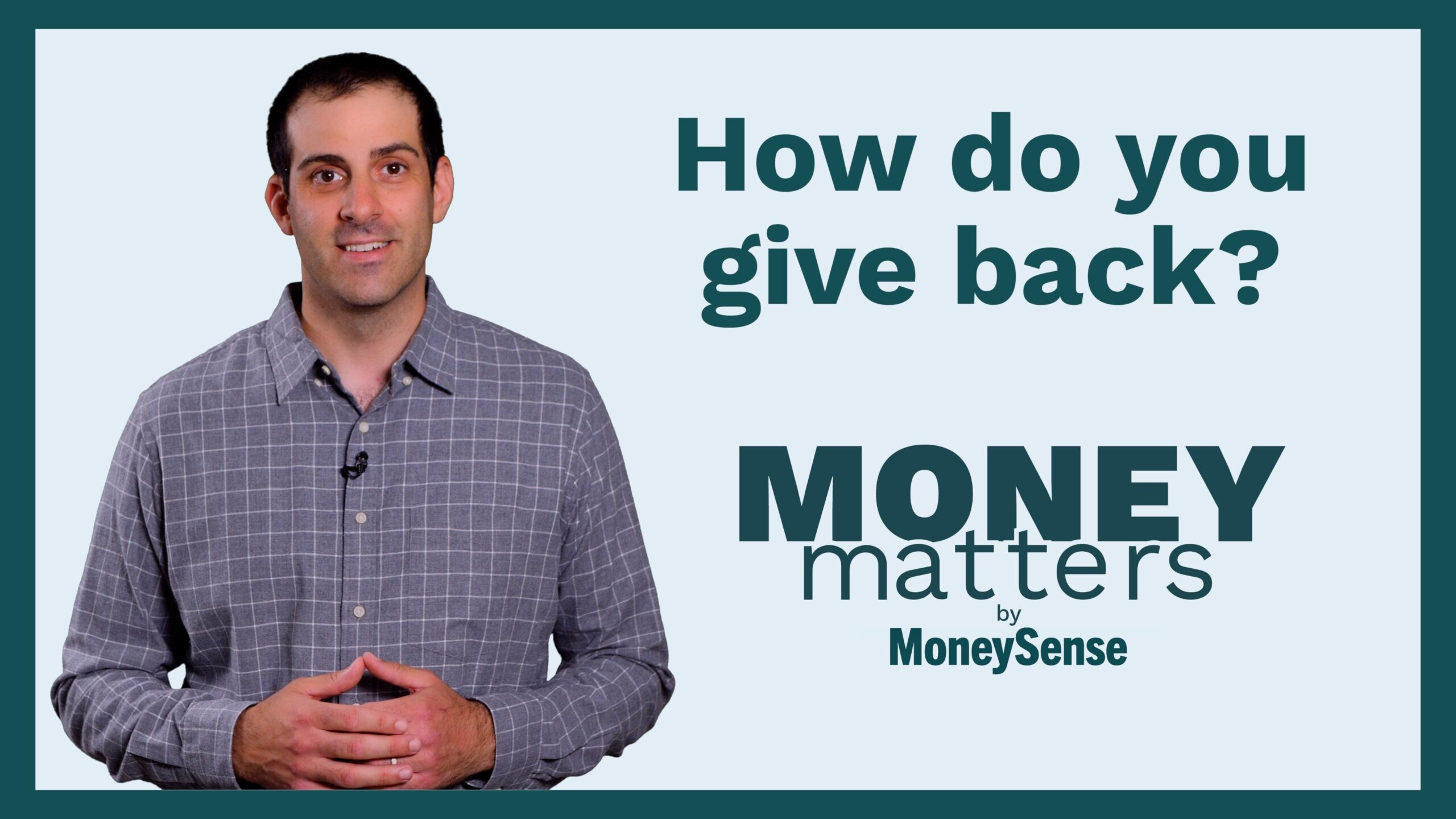 money matters how do you give back