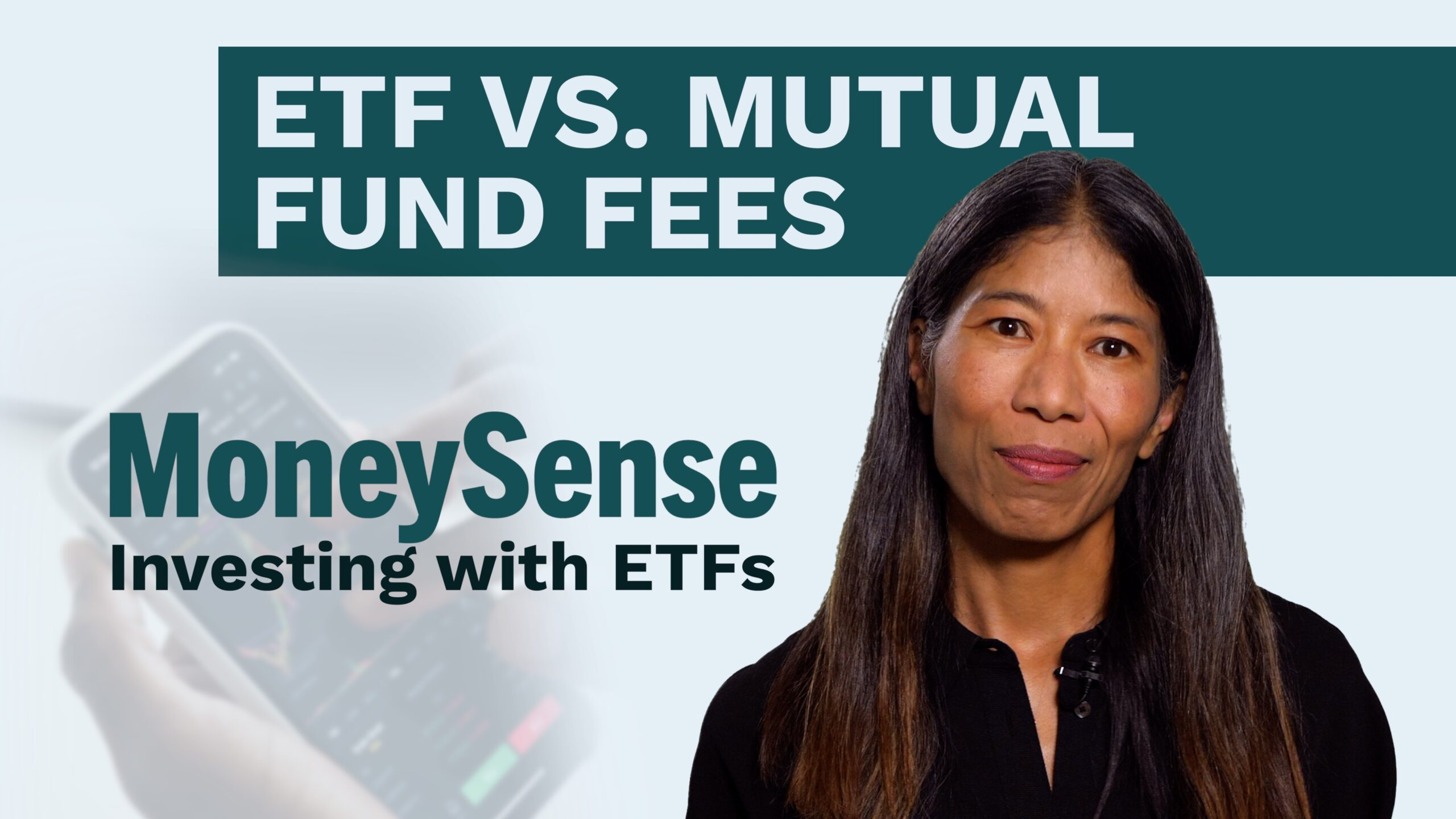 moneysense editor discusses etf vs. mutual fund fees