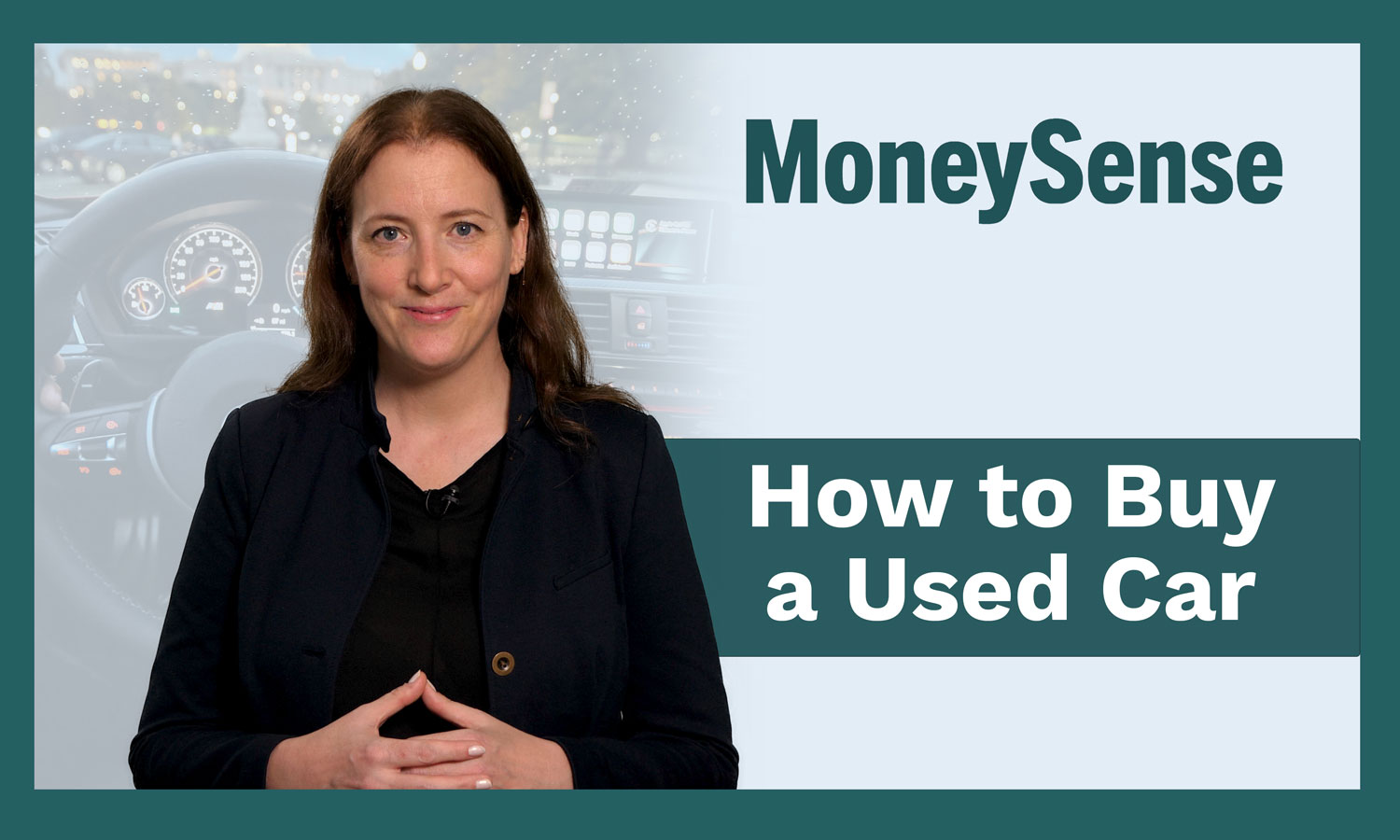 Tap to hear the video: How to buy a used car